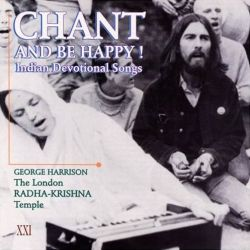 Chant and Be Happy!: Indian Devotional Songs by George Harrison. Обложка альбома